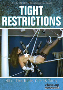 TIGHT RESTRICTIONS