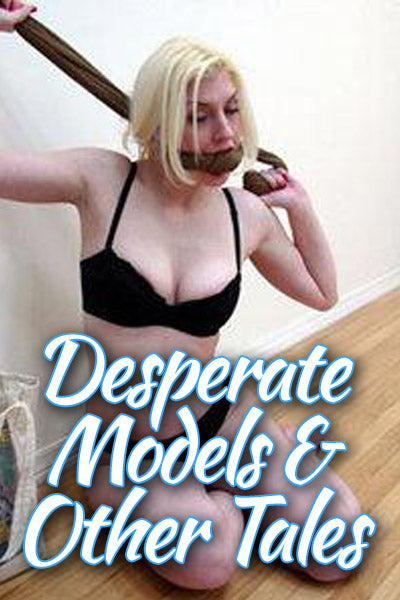 DESPERATE MODELS AND OTHER TALES