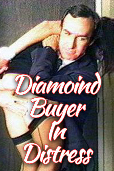 DIAMOND BUYER IN DISTRESS