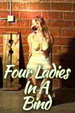 FOUR LADIES IN A BIND