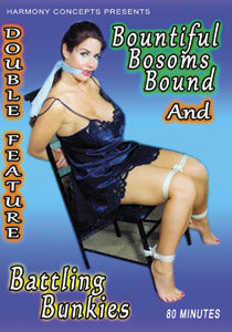 BOUNTIFUL BOSOMS BOUND AND BATTLING BUNKIES