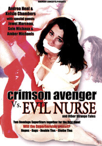 Crimson Avenger Vs. Evil Nurse and Other Strange Tales