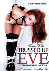 Trussed Up Eve