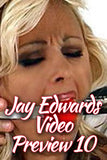 JAY EDWARDS VIDEO PREVIEW #10