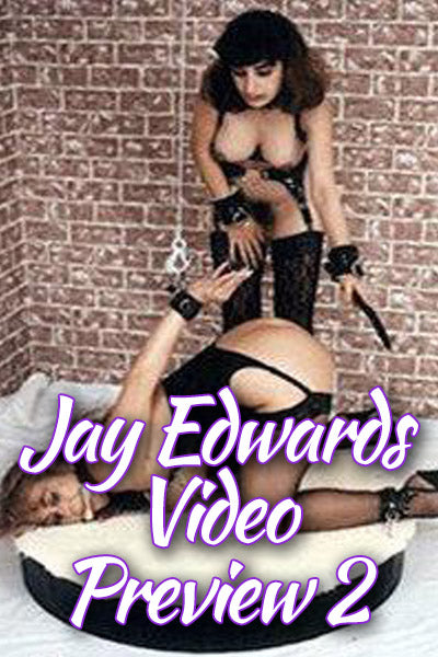 JAY EDWARDS VIDEO PREVIEW #2