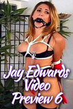JAY EDWARDS VIDEO PREVIEW #6