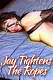 JAY TIGHTENS THE ROPES