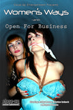 WOMEN'S WAYS / OPEN FOR BUSINESS