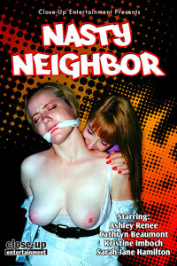 NASTY NEIGHBOR