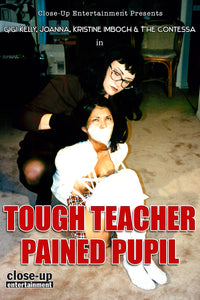 TOUGH TEACHER PAINED PUPIL