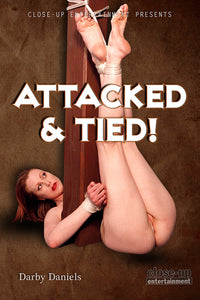 ATTACKED & TIED!