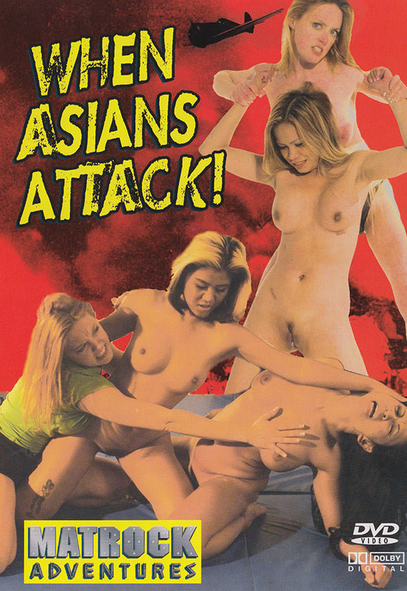 WHEN ASIANS ATTACK