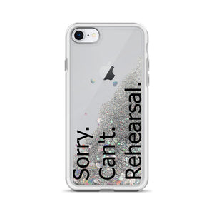 Sorry Can't Rehearsal Liquid Glitter Phone Case-Marching Arts Merchandise-Silver-iPhone SE-Marching Arts Merchandise