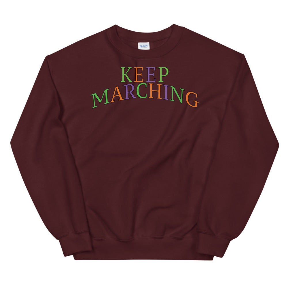Keep Marching Unisex Sweatshirt-Marching Arts Merchandise-Marching Arts Merchandise