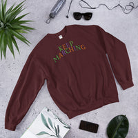 Keep Marching Unisex Sweatshirt - Marching Arts Merchandise -  - Marching Arts Merchandise - Marching Arts Merchandise - band percussion color guard clothing accessories home goods