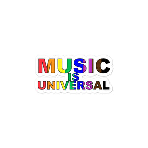 Music is Universal Bubble-Free Stickers-Marching Arts Merchandise-3x3-Marching Arts Merchandise