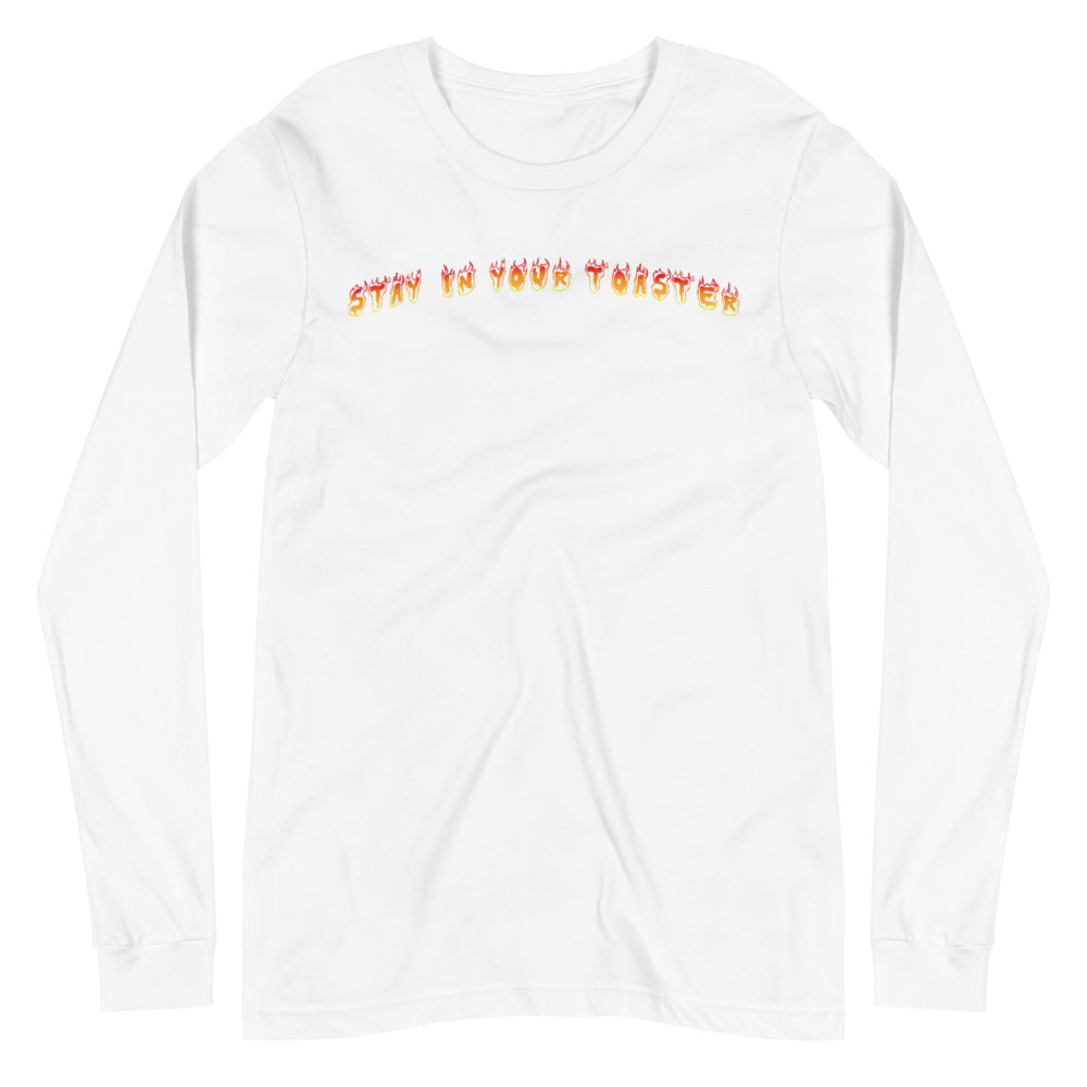 Stay In Your Toaster Unisex Long Sleeve Tee-Marching Arts Merchandise-White-XS-Marching Arts Merchandise