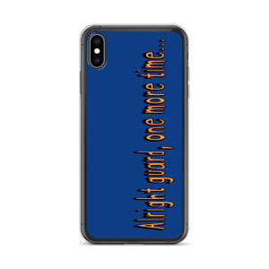 One More Time iPhone Case-Marching Arts Merchandise-iPhone XS Max-Marching Arts Merchandise