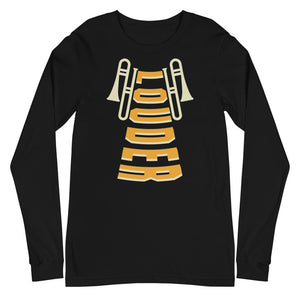 Louder Trombone Marching Band Unisex Long Sleeve Tee-Marching Arts Merchandise-Black-XS-Marching Arts Merchandise