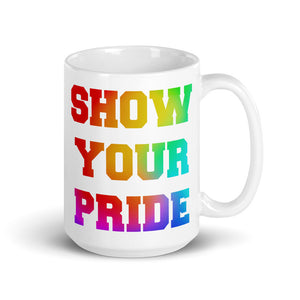 Show Your Pride Marching Band Mug-Mug-Marching Arts Merchandise-15oz-Marching Arts Merchandise