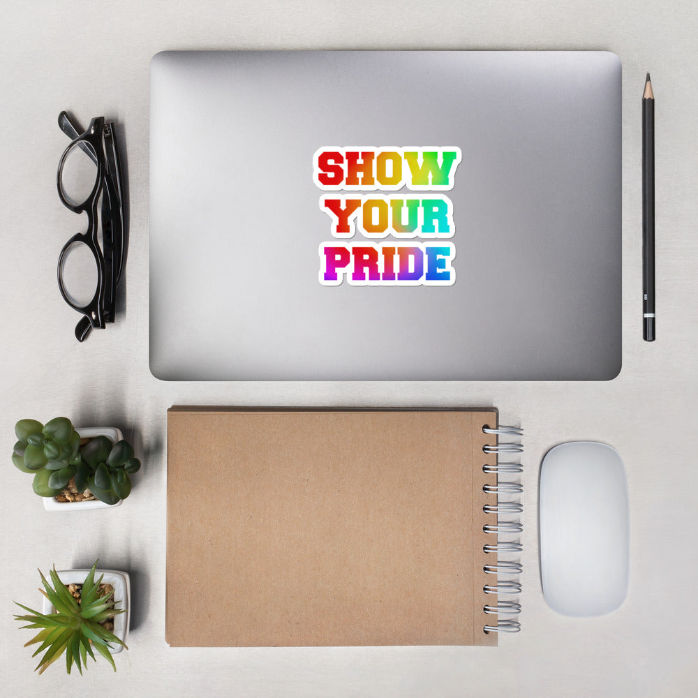 Show Your Pride Bubble-free stickers-Marching Arts Merchandise-4x4-Marching Arts Merchandise