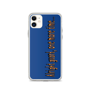 One More Time iPhone Case-Marching Arts Merchandise-iPhone 11-Marching Arts Merchandise