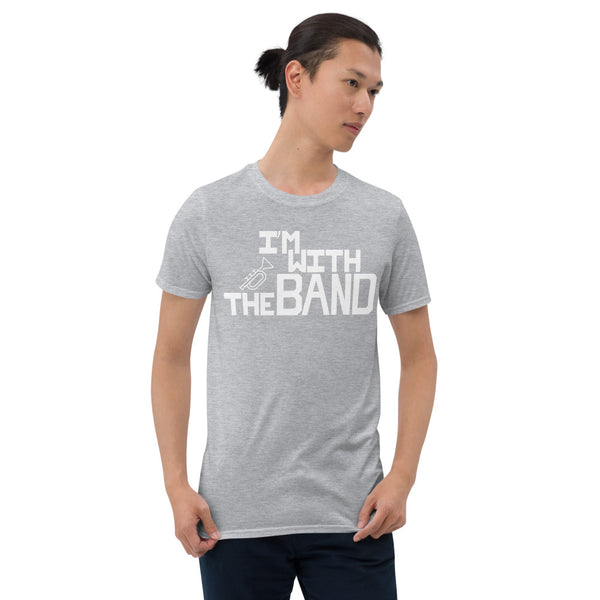 I'm With The Band Short-Sleeve Unisex T-Shirt - Marching Arts Merchandise -  - Marching Arts Merchandise - Marching Arts Merchandise - band percussion color guard clothing accessories home goods