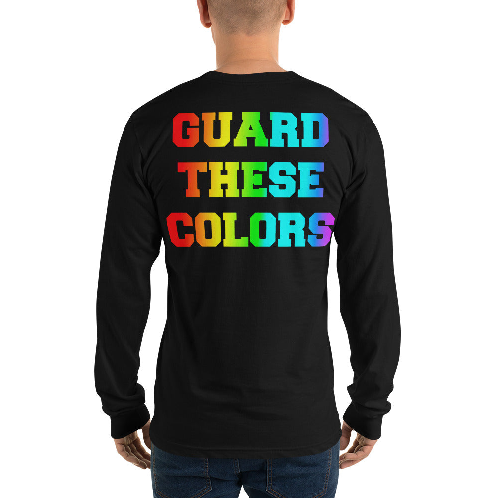 Guard These Colors Pride Color Guard Long Sleeve T-shirt-Long Sleeve Shirt-Marching Arts Merchandise-Black-S-Marching Arts Merchandise