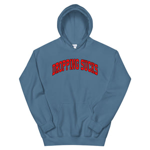 Dropping Sucks Unisex Hoodie-Marching Arts Merchandise-Indigo Blue-S-Marching Arts Merchandise