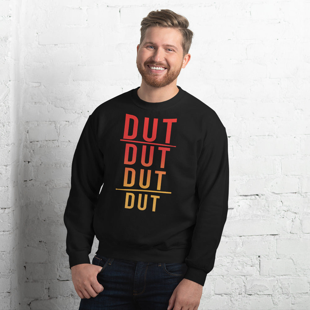 DUT DUT DUT DUT Percussion Unisex Sweatshirt-Marching Arts Merchandise-Marching Arts Merchandise