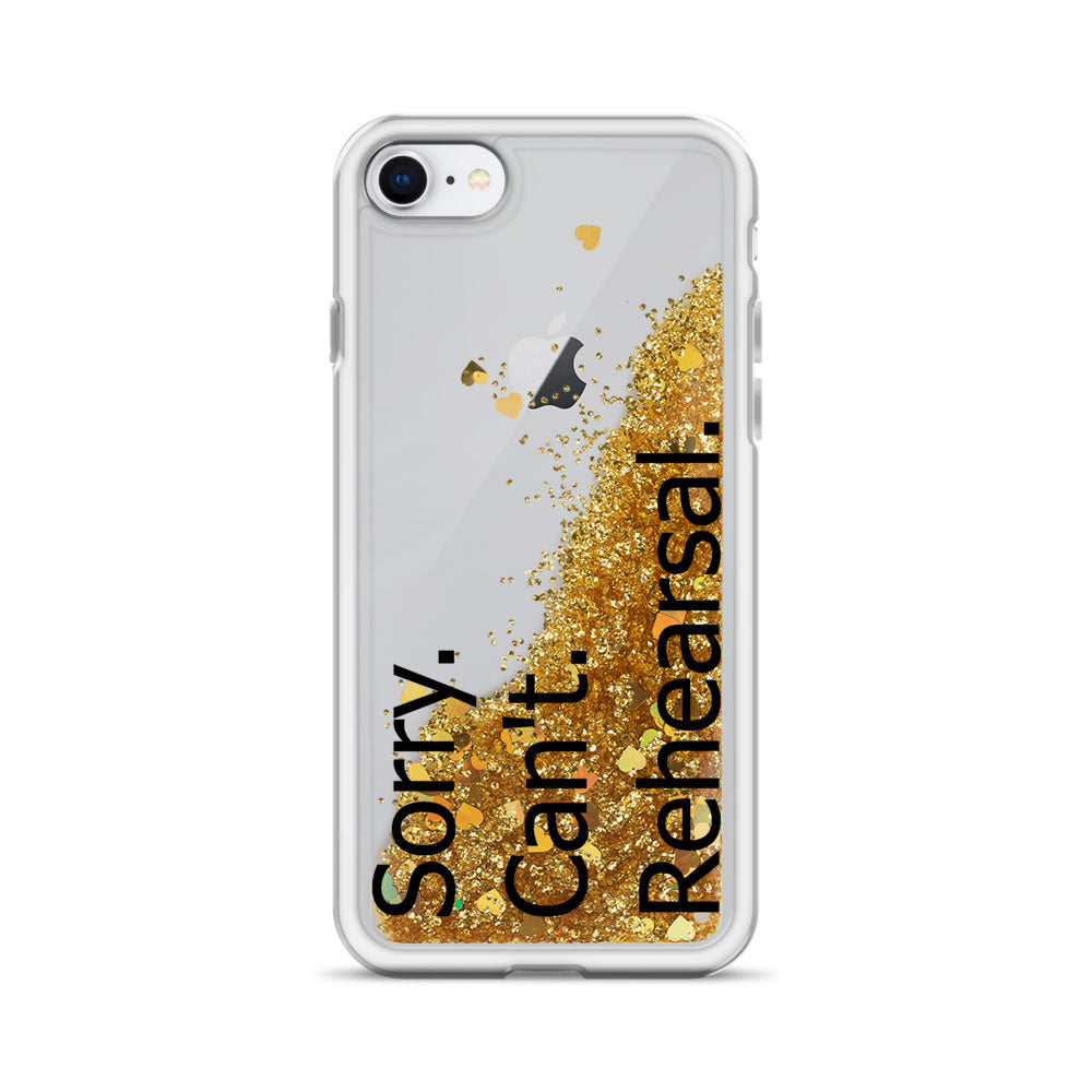 Sorry Can't Rehearsal Liquid Glitter Phone Case-Marching Arts Merchandise-Gold-iPhone SE-Marching Arts Merchandise