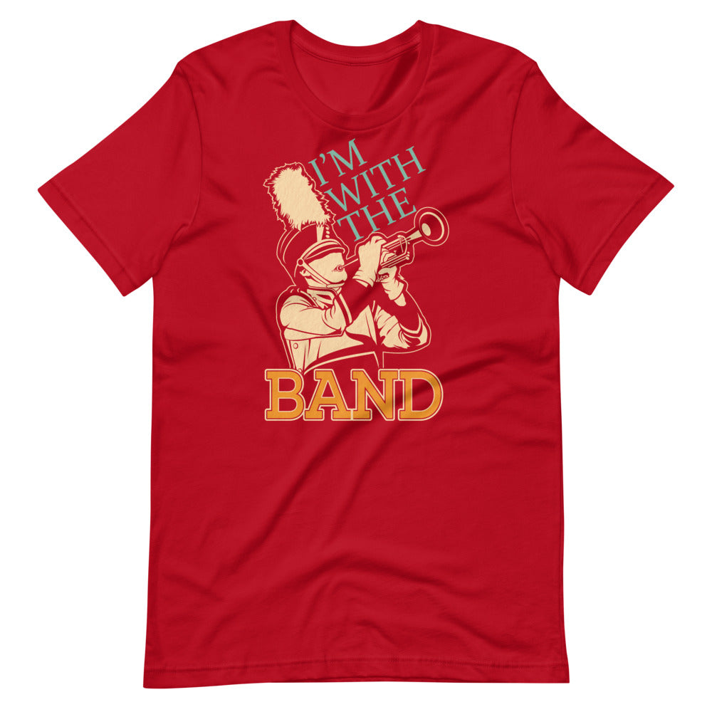 I'm With The Band Marching Band Short-Sleeve Unisex T-Shirt-Marching Arts Merchandise-Red-S-Marching Arts Merchandise