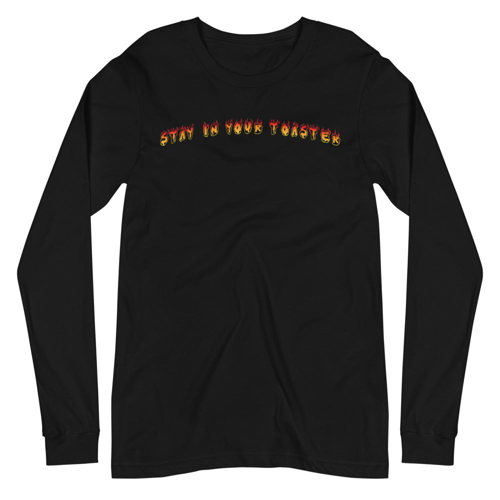 Stay In Your Toaster Unisex Long Sleeve Tee-Marching Arts Merchandise-Black-XS-Marching Arts Merchandise