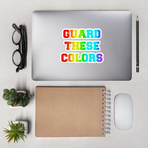 Guard These Colors Bubble-free stickers-Marching Arts Merchandise-5.5x5.5-Marching Arts Merchandise