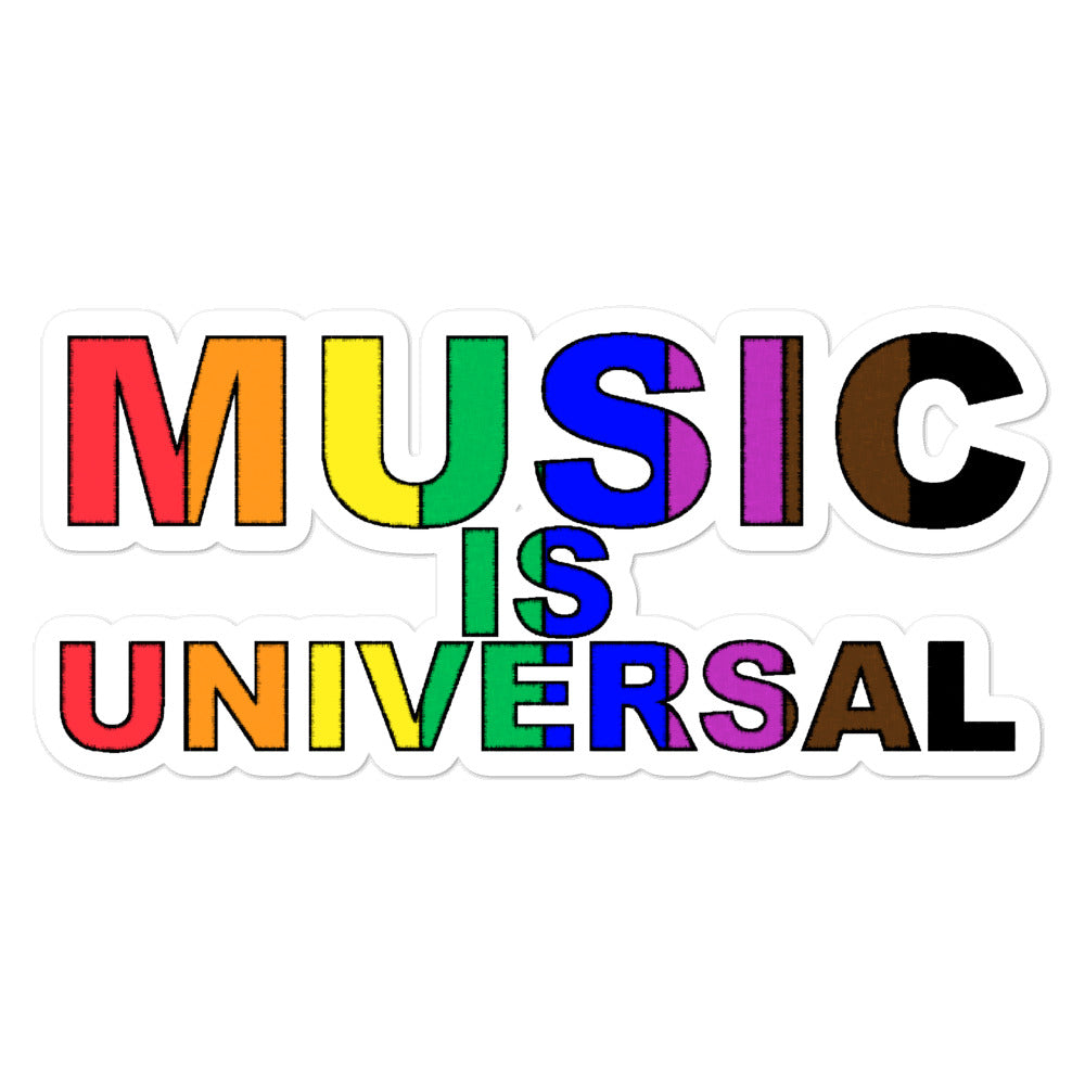Music is Universal Bubble-Free Stickers-Marching Arts Merchandise-5.5x5.5-Marching Arts Merchandise