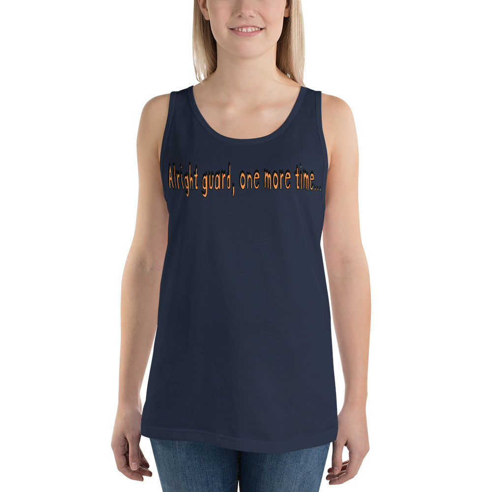 One More Time Unisex Tank Top-Marching Arts Merchandise-Marching Arts Merchandise