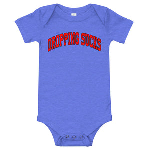 Dropping Sucks Onesie-Marching Arts Merchandise-Heather Columbia Blue-12-18m-Marching Arts Merchandise