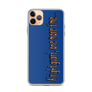 One More Time iPhone Case-Marching Arts Merchandise-iPhone 11 Pro Max-Marching Arts Merchandise