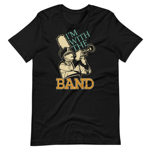 I'm With The Band Marching Band Short-Sleeve Unisex T-Shirt-Marching Arts Merchandise-Black-XS-Marching Arts Merchandise