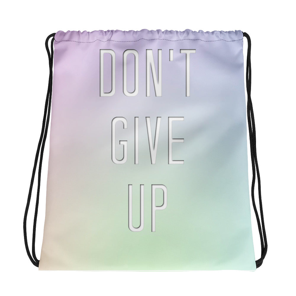 Don't Give Up Drawstring Bag - Marching Arts Merchandise