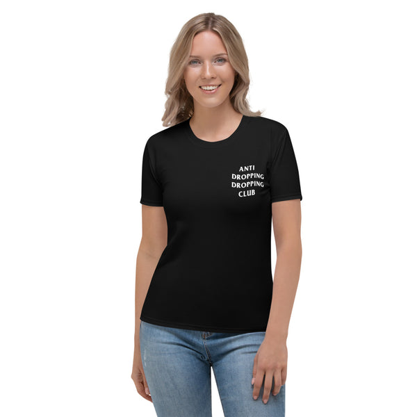 Anti Dropping Dropping Club Women's T-shirt - Marching Arts Merchandise -  - Marching Arts Merchandise - Marching Arts Merchandise - band percussion color guard clothing accessories home goods