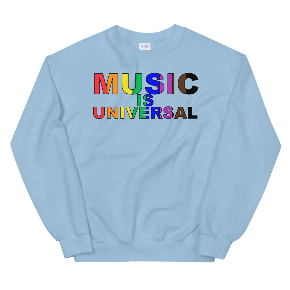 Music Is Universal Unisex Sweatshirt-Marching Arts Merchandise-Marching Arts Merchandise