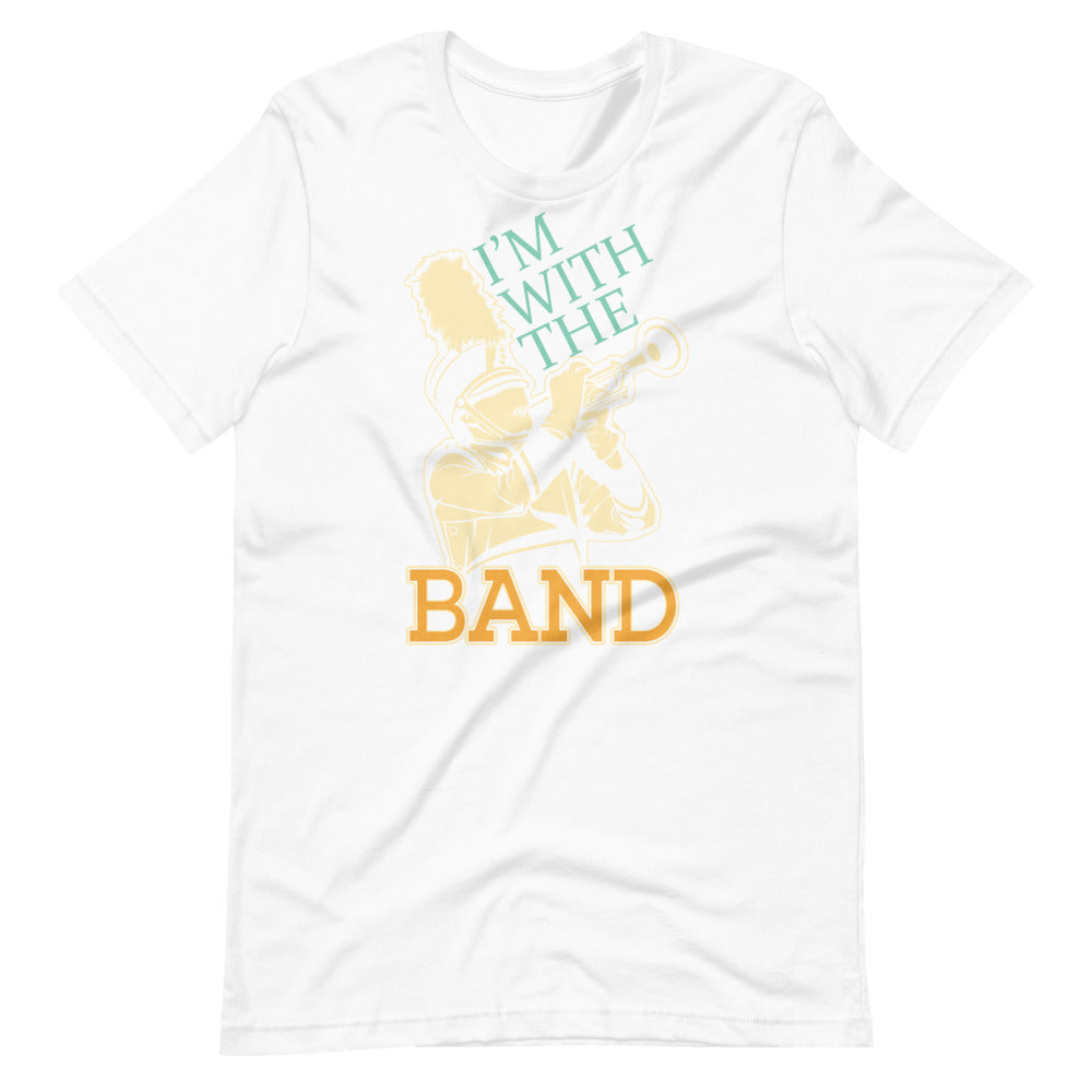 I'm With The Band Marching Band Short-Sleeve Unisex T-Shirt-Marching Arts Merchandise-White-XS-Marching Arts Merchandise