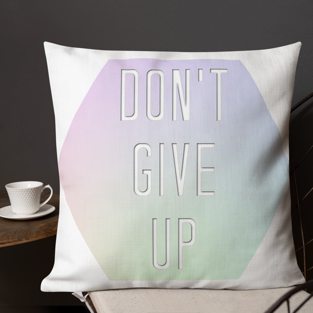 Don't Give Up Premium Pillow-Marching Arts Merchandise-Marching Arts Merchandise