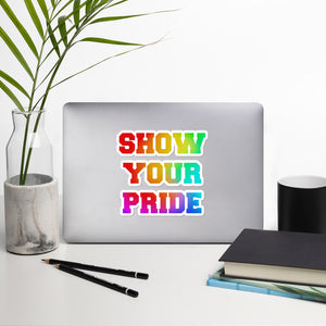 Show Your Pride Bubble-free stickers-Marching Arts Merchandise-Marching Arts Merchandise