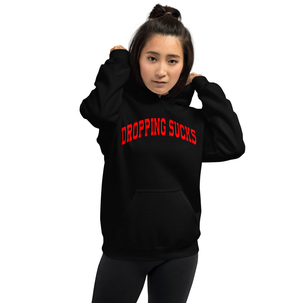 Dropping Sucks Unisex Hoodie-Marching Arts Merchandise-Marching Arts Merchandise