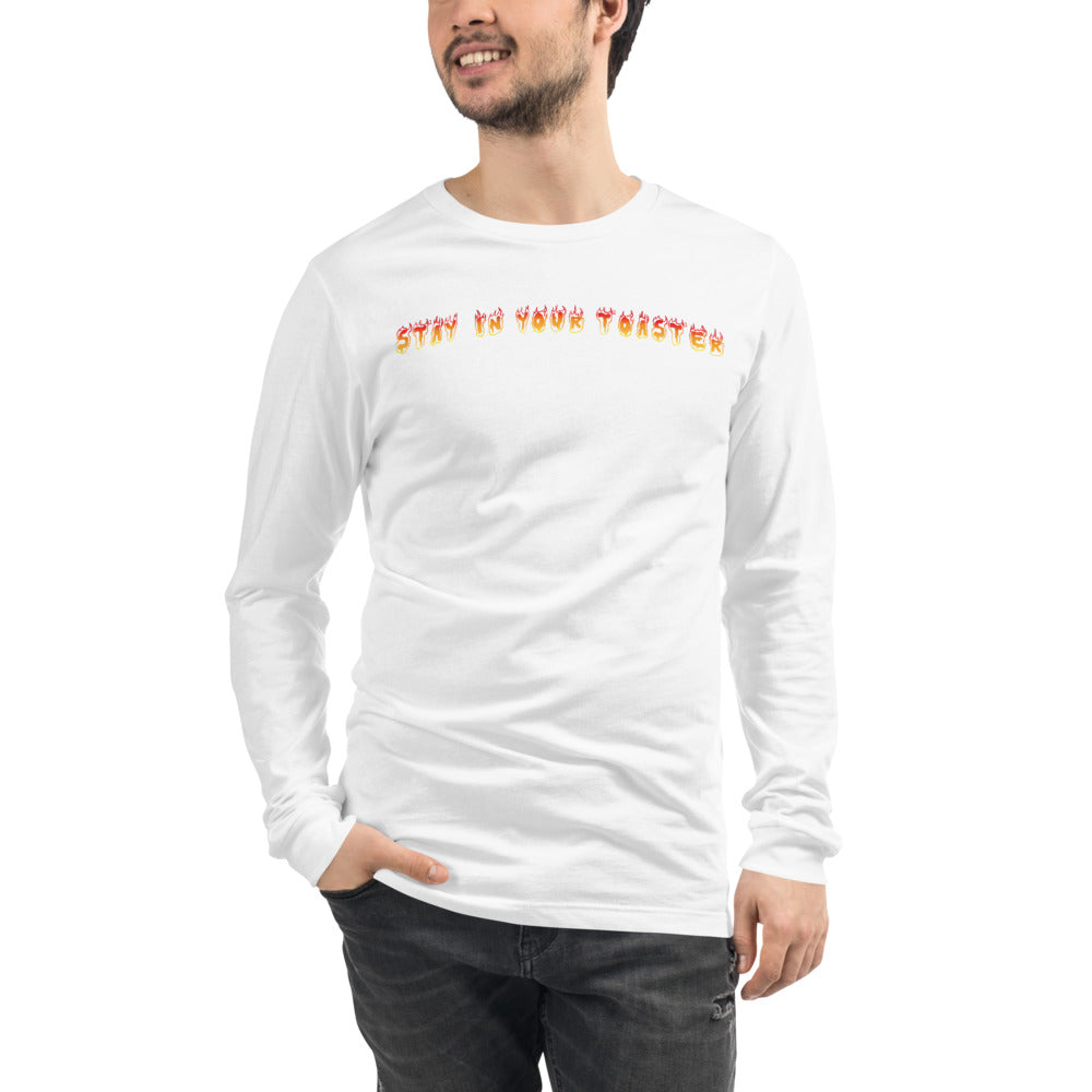Stay In Your Toaster Unisex Long Sleeve Tee-Marching Arts Merchandise-Marching Arts Merchandise