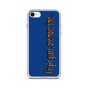 One More Time iPhone Case-Marching Arts Merchandise-iPhone SE-Marching Arts Merchandise