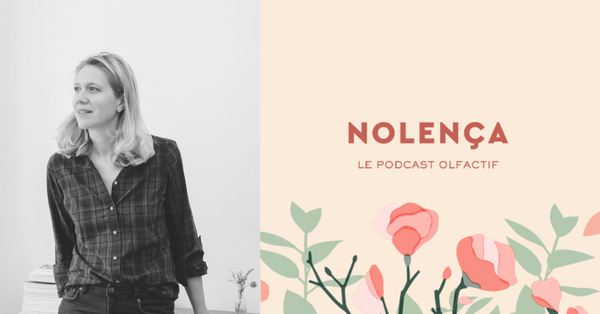 LE PODCAST OLFACTIF - Episode 12 - Anne-Sophie Nardy, fondatrice d'On The Wild Side