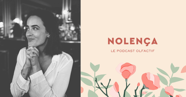 LE PODCAST OLFACTIF - Episode 4 - Jennifer Todrani, fondatrice de Eat The Ground